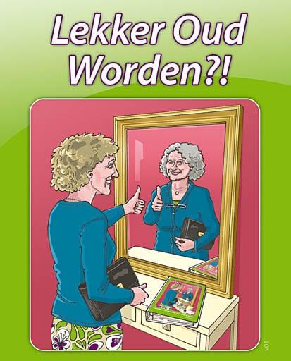 Grappige Citaten Ouder Worden : Lekker oud worden nieuw bureau edubooks
